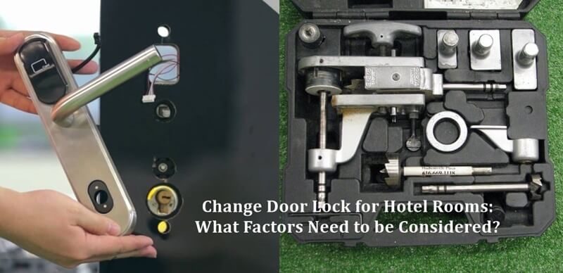 Change Door Lock for Hotel Rooms 1 - BUYER GUIDE-Hotel door lock system how it works completely